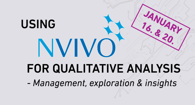 Using NVivo for Qualitative Analysis (PhD course)